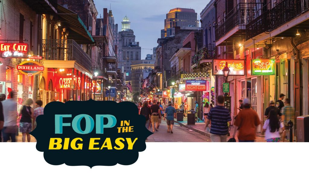 FOP in the Big Easy